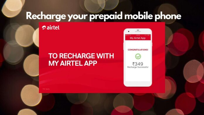 Recharge your prepaid mobile phone through Airtel Thanks App