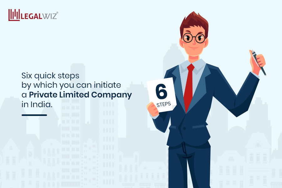 Six quick steps by which you can initiate a private limited company in India